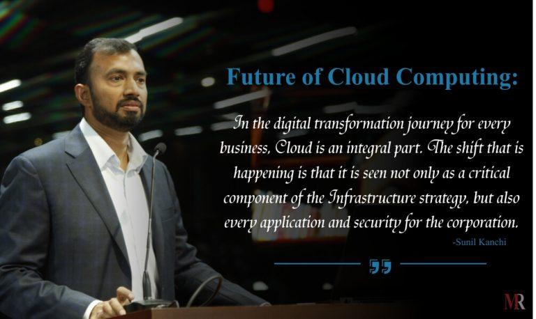 Future of Cloud Computing By Sunil Kanchi