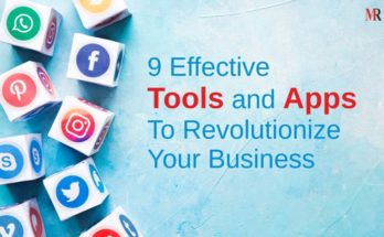 9 Tools To Revolutionize Business