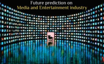 Future of Media and Entertainment industry