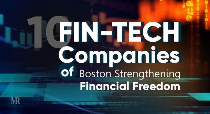 Fin-tech Companies of Boston