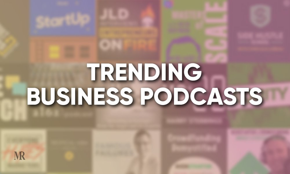 Trending Business Podcasts
