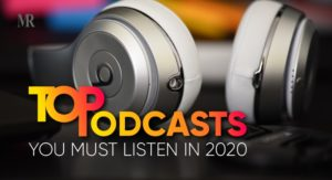 must listen podcasts